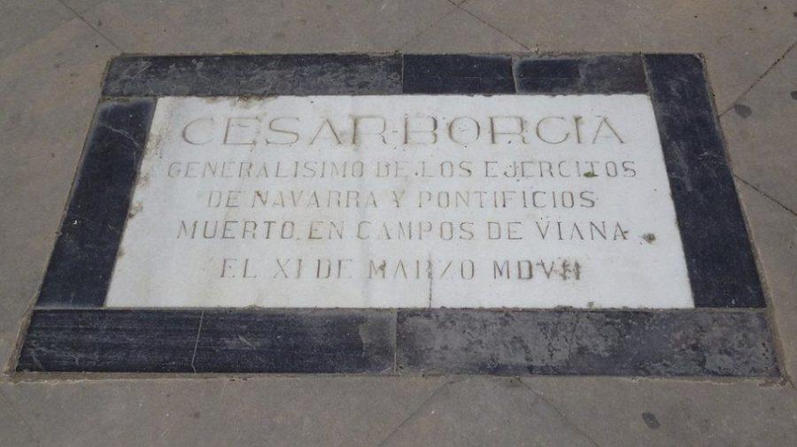 tumba que recuerda que en viana yace césar borgia