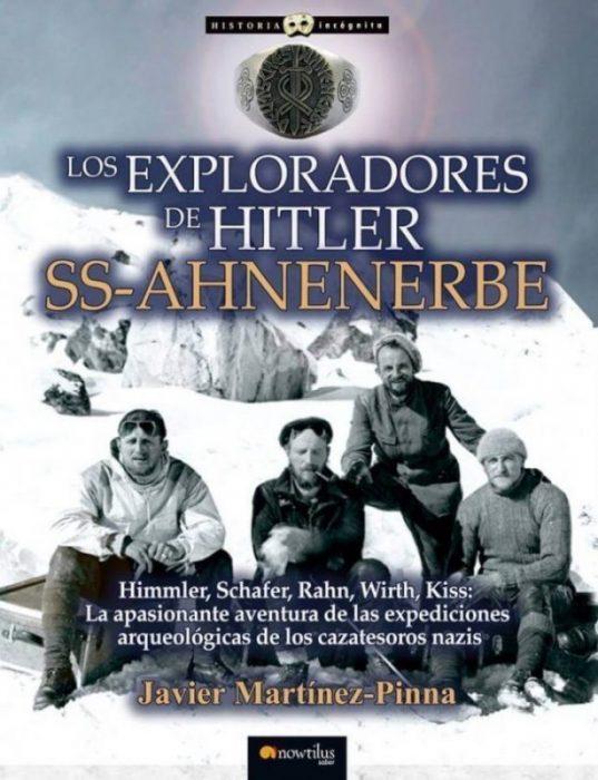 """exploradores e1515738190123 - Javier Martínez-Pinna: """"Hitler buscó el Arca de la Alianza y el Grial para dominar el mundo y sembrar el terror"""""""